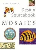 Mosaics (Design Sourcebook)
