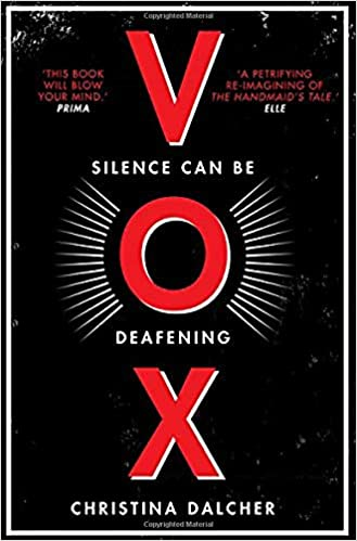 Vox The Bestselling Gripping Dystopian Debut Of 2018 That