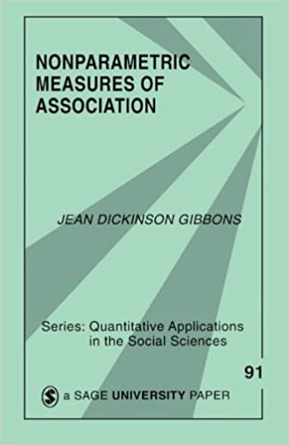 Nonparametric Measures of Association (Quantitative Applications in the Social Sciences)