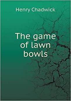 Book The Game of Lawn Bowls