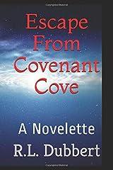 Escape From Covenant Cove: A Novelette Paperback