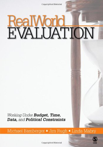 RealWorld Evaluation: Working Under Budget, Time, Data,...