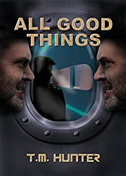All Good Things (Aston West Book 4)