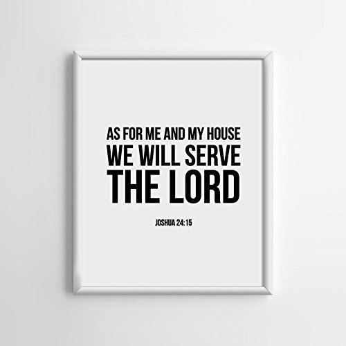 Joshua 24: 15 We will serve The Lord Print (Unframed), Scripture Art, Bible Verse Print, Christian Wall Art, Word of Wisdom, Black and White, 8×10″, TC-014
