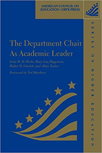 The Department Chair As Academic Leader: (American Council on ...