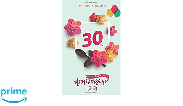 Joyeux Anniversaire 30 Ans Theme Girly Livre A