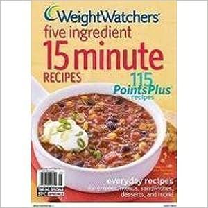Weight Watchers 5 Ingredient 15 Minute Recipes