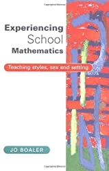 Experiencing School Mathematics: Teaching Styles, Sex and Setting