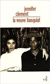 La veuve Basquiat : une histoire d'amour, Clement, Jennifer