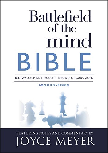 Battlefield of the Mind Bible: Renew Your Mind Through the Power of God's Word (Joyce Meyer Study Bible Kindle)