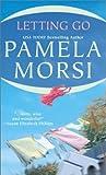 Letting Go, Pamela Morsi, 1551666561