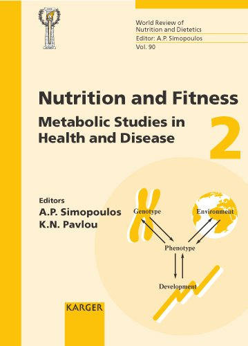 Nutrition and Fitness: Metabolic Studies in Health and Disease: 4th International Conference on Nutrition and Fitness, Athens, May 2000 (World Review of Nutrition and Dietetics, Vol. 90) by Brand: S Karger Pub