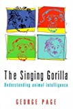 The Singing Gorilla, George Page, 0747275688