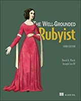 The Well Grounded Rubyist, 3rd Edition Front Cover