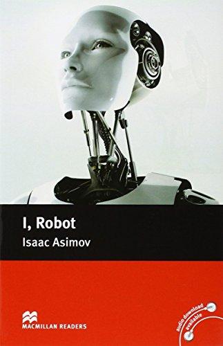 Macmillan Readers - I, Robot (Macmillan Reader)