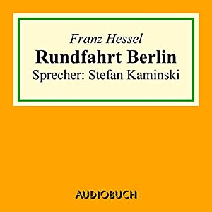Rundfahrt Berlin Hörbuch