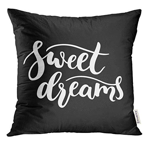 Price comparison product image Emvency Throw Pillow Cover Word Sweet Dreams Sign Quote Simple Clean Modern Calligraphy Lettering Black and White Cute Decorative Pillow Case Home Decor Square 16x16 Inches Pillowcase