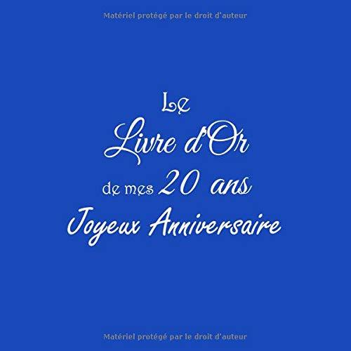 Amazoncom Le Livre Dor De Mes 20 Ans Joyeux Anniversaire