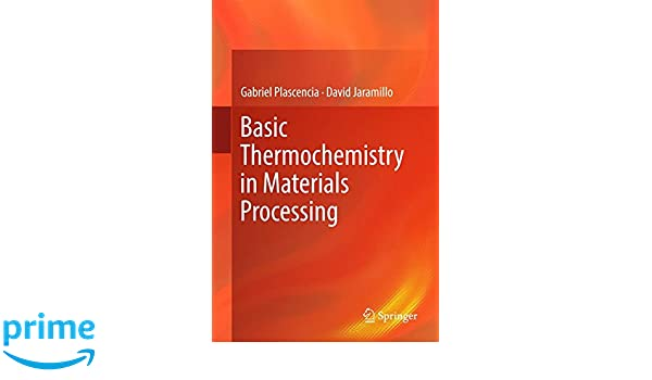 Basic Thermochemistry in Materials Processing