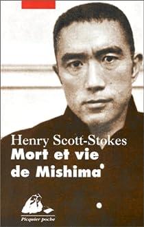 Mort et vie de Mishima par Scott-Stokes
