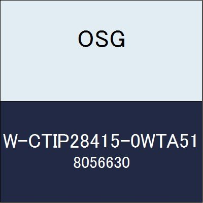 OSG チップ W-CTIP28415-0WTA51 商品番号 8056630