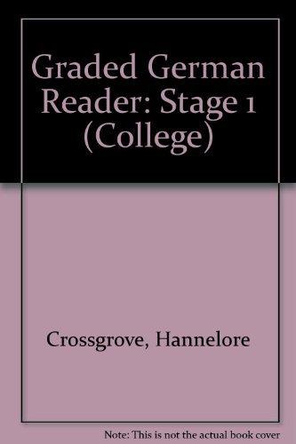 Graded German Reader: Stage 1 (College) Erste Stufe