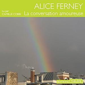 La conversation amoureuse Audiobook
