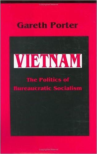 Vietnam: The Politics of Bureaucratic Socialism (Politics