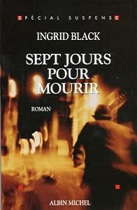 """Afficher """"Sept jours pour mourir"""""""