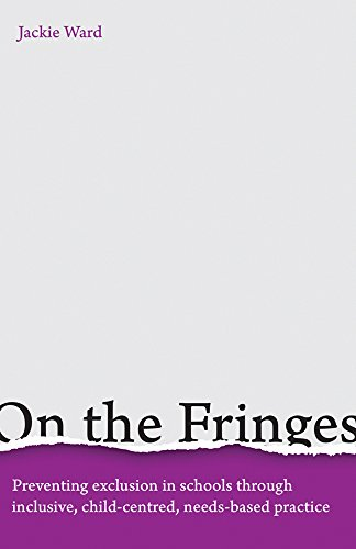 (On the Fringes: Preventing Exclusion in Schools Through Inclusive, Child-centred, Needs-based Practice)