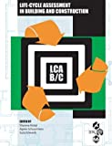 LCA in Building and Construction, , 1880611597