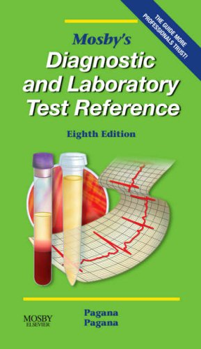 Mosby's Diagnostic and Laboratory Test Reference (Mosby's Diagnostic & Laboratory Test Reference) - Roll Laboratories