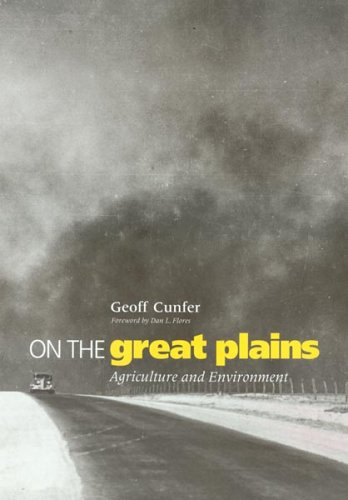 On the Great Plains: Agriculture and Environment (Environmental History Series)