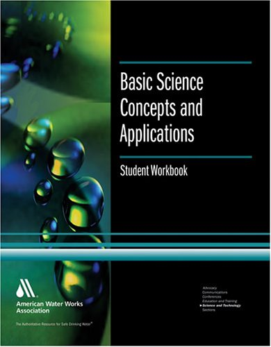 Basic Science Concepts and Applications: Student Workbook