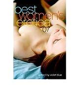[(Best Women's Erotica 2007)] [Author: Violet Blue] published on (November, 2006)