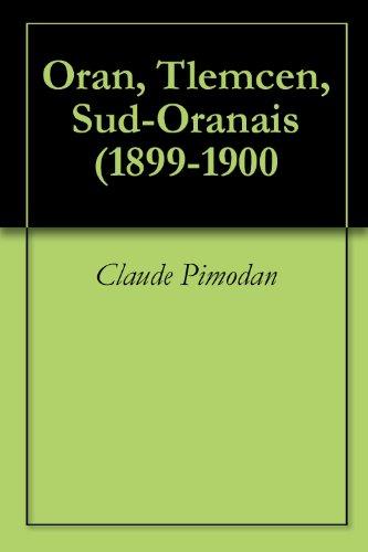 Oran, Tlemcen, Sud-Oranais (1899-1900
