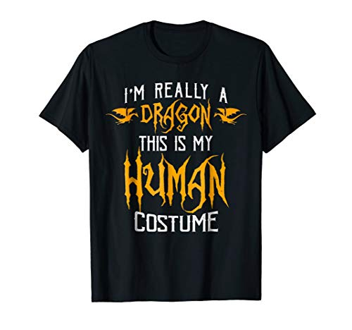 I'm Really a Dragon Costume Halloween Gift Funny T Shirt