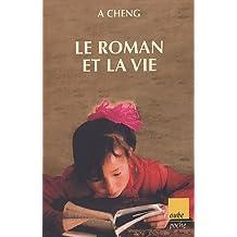 Roman et la vie (Le)