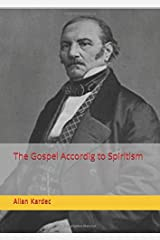 The Gospel According to Spiritism Paperback
