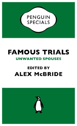 Famous Trials: Unwanted Spouses (Penguin Specials)