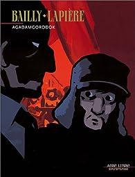 Agadamgorodok, tome 1 par Pierre Bailly