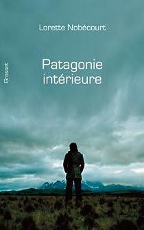 Patagonie intérieure par Nobécourt
