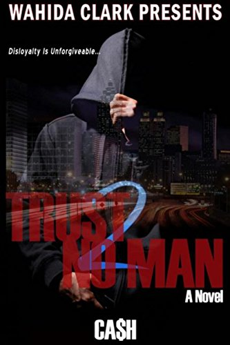 Trust No Man 2: Disloyalty Is Unforgivable