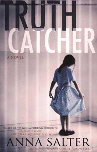 Truth Catcher  A Novel