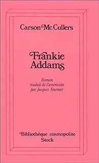 Frankie Addams : roman, McCullers, Carson