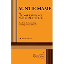 Auntie Mame - Acting Edition