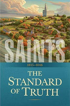 Saints: The Standard of Truth