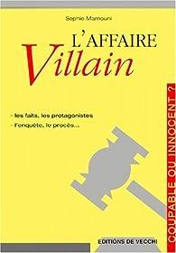 L'affaire Villain par Sophie Darblade-Mamouni