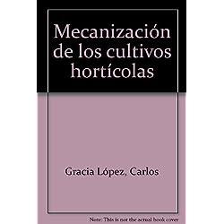 mecanizacion de cultivos horticolas