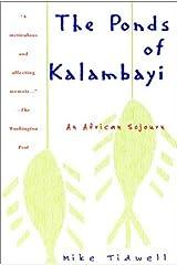 The Ponds of Kalambayi Paperback May 1, 1996 Paperback
